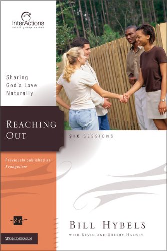 Reaching Out: Sharing God's Love Naturally (Interactions)
