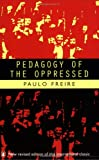 Pedagogy of the Oppressed (Penguin Education)