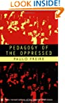 Pedagogy of the Oppressed (Penguin Ed...