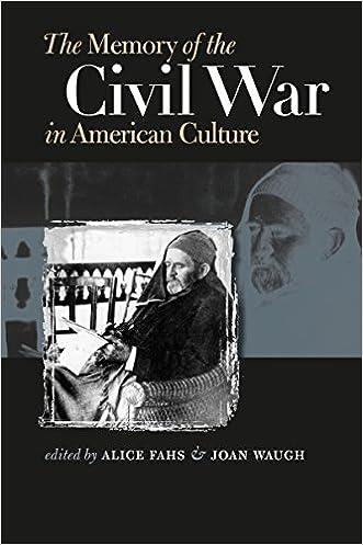 The Memory of the Civil War in American Culture (Civil War America)
