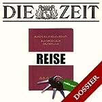Thema Reisen (DIE ZEIT) | Cosima Schmitt,Evelyn Finger,Christian Schüle