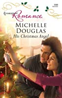 His Christmas Angel (Harlequin Romance)