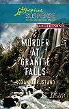 Murder at Granite Falls (Love Inspired Large Print Suspense)