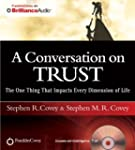 A Conversation on Trust: The One Thin...