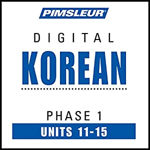 Korean Phase 1, Unit 11-15 Audiobook
