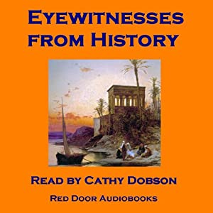 Eyewitnesses from History Audiobook