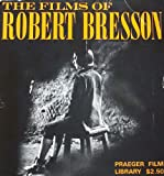 img - for The Films of Robert Bresson book / textbook / text book