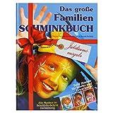 "Eulenspiegel 999714 - Schminkbuch Das gro�e Familien, Jubil�umsausgabevon ""Eulenspiegel Profi..."""