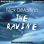 The Ravine: A Seattle Ghost Story | Nick DiMartino