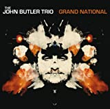 Grand National (U.S. Version) The John Butler Trio