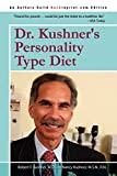 Dr. Kushners Personality Type Diet