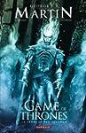A Game of Thrones 03 : Le tr�ne de fer