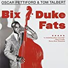 Bix Duke Fats / Basically Duke