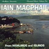 From the the Highlands & Islands Iain MacPhail & His Scottish Dance Band