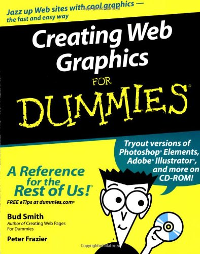 Creating Web Graphics for Dummies