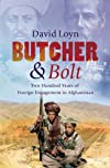 Butcher and Bolt: Two Hundred Years of Foreign Failure in Afghanistan