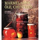 """Marmeladen, �le, Chutneysvon """"Walden"""""""