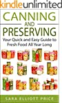 Canning and Preserving: Your Quick an...