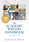 Academic Writer's Handbook, MLA Update Edition (2nd Edition) (0205745210) by Rosen, Leonard J.