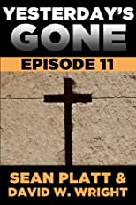 Yesterday's Gone: Episode 11