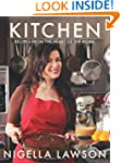 Kitchen: Recipes from the Heart of th...