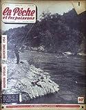 PECHE ET LES POISSONS (LA) [No 100] du 01/06/1954 - NUMERO SPECIAL OUVERTURE - CARPE SUR LES RIVES DE LA LERGUE PRES DE BRIGNAC - HERAULT.
