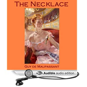 a review of the character developments in the necklace by guy de maupassant 'the necklace' by guy de maupassant-story element questions  'the necklace' by guy de maupassant-story element questions  and then there were none ch 3 & 4 .