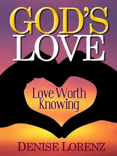 God's Love (Love Worth Knowing)