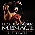 Highlander Menage: Their Shared Little Bride Audiobook by R.P. James Narrated by D Rampling