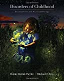 img - for Disorders of Childhood: Development and Psychopathology book / textbook / text book