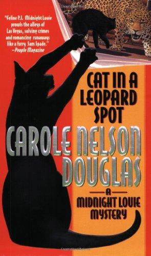 Cat in a Leopard Spot: A Midnight Louie Mystery (Midnight Louie Mysteries)