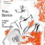 True Stories: A Digital Short | Vincent Zandri