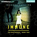 Immune: The Rho Agenda, Book Two Audiobook by Richard Phillips Narrated by MacLeod Andrews