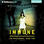 Immune: The Rho Agenda, Book Two | Richard Phillips