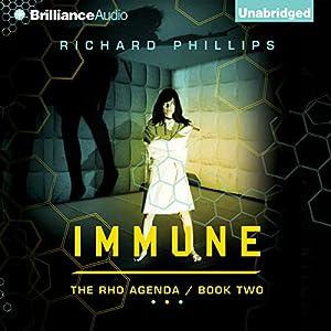 Immune: The Rho Agenda, Book Two | [Richard Phillips]