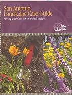 San Antonio Landscape Care Guide - Saving…