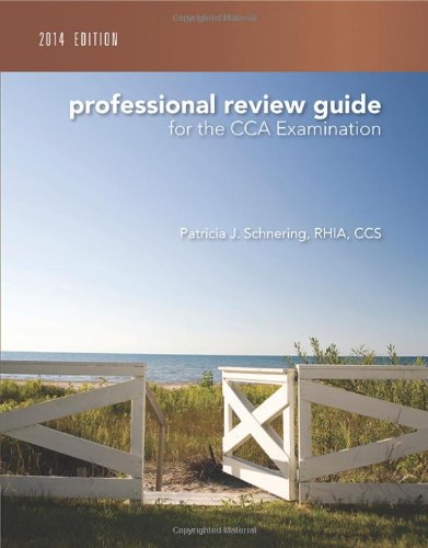 Professional Review Guide For The Cca Examination, 2014 Edition