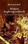 Heitere Anglertypenkunde: Von Meister...