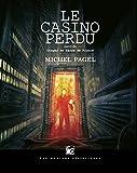 """Afficher """"Le casino perdu"""""""