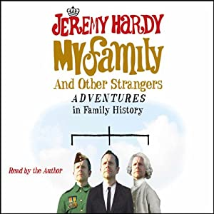 My Family and Other Strangers Audiobook
