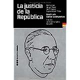 La justicia de la República: Memorias de un fiscal del Tribunal Supremo en 1936 (Memorias y Biografías)