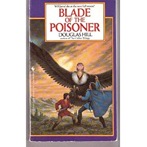The Blade of the Poisoner - Douglas Hill