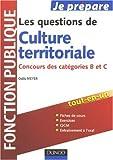 echange, troc Odile Meyer - Les questions de Culture territoriale : Concours des catégories B et C