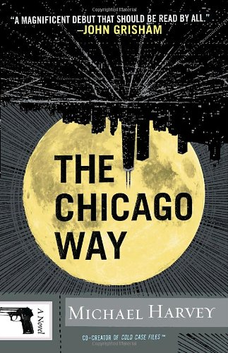The Chicago Way (Vintage Crime/Black Lizard)