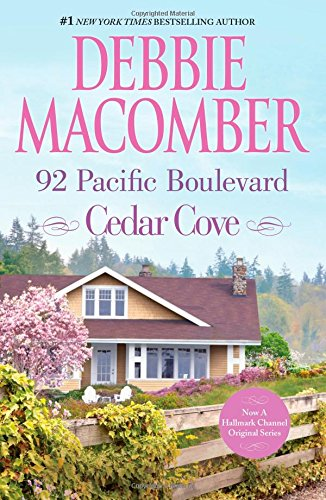 92 Pacific Boulevard: A Cedar Cove Novel by Debbie Macomber