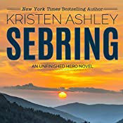 Sebring: The Unfinished Heroes Series, Book 5 | Kristen Ashley