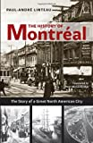 The History of Montréal: The Story of a Great North American City