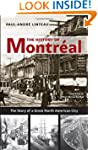 The History of Montreal: The Story of...