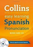 Spanish Pronunciation (Collins Easy Learning Spanish)
