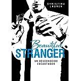 Beautiful Stranger: Un desconocido encantador